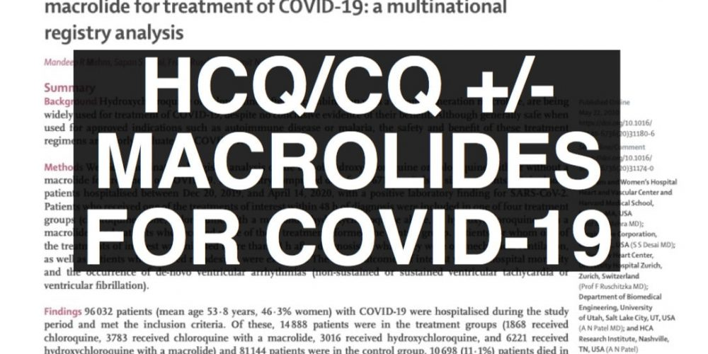 HCQ Or Chloroquine +/- Macrolide For COVID-19